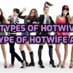 11 Types of Hotwives - What type of Hotwife are you?