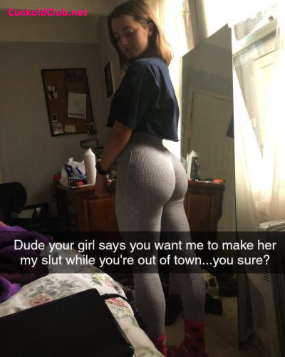 A slut for your friends when you are away