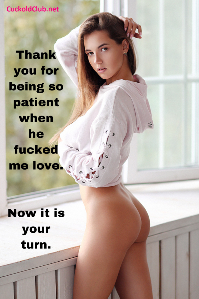 Be Patient for your Hotwife before you get your reward