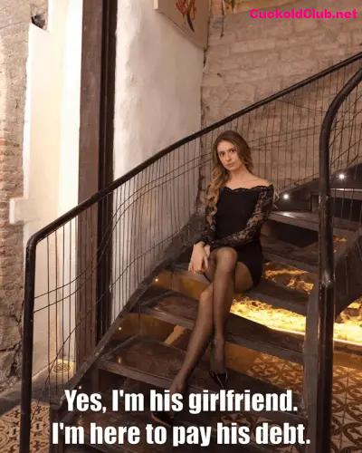 Slut girlfriend paying boyfriend's debt - 8 Prostitute/Escort Wannabe Hotwife Captions