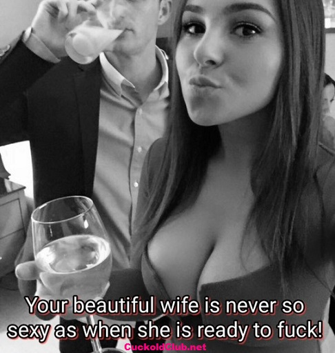 wife is sexier when she wants to fuck others